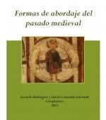 Formas de abordaje del pasado medieval