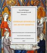 Abordajes sensoriales del mundo medieval